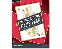 Learn how make both self-publishing and traditional publish work for you with The Hybrid Author Game Plan