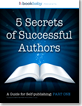 5 Secrets of Successful Authors