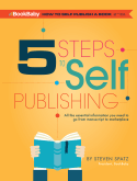 5 Steps To Self-Publishing