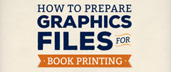 Printed books 101: how to prepare graphic files for book printing, pt. 1
