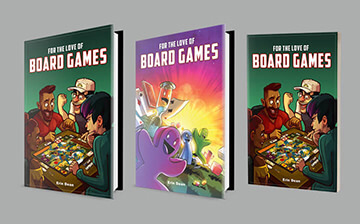 For the Love of Board Games by Erin Dean