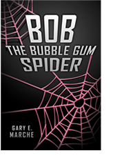 Bob the Bubble Gum Spider