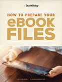 How to Prepare Your eBook Files