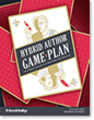 The Hybrid Author Game Plan
